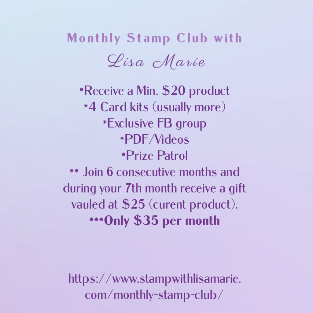 Monthly stamp club with Lisa Marie  Stampin up